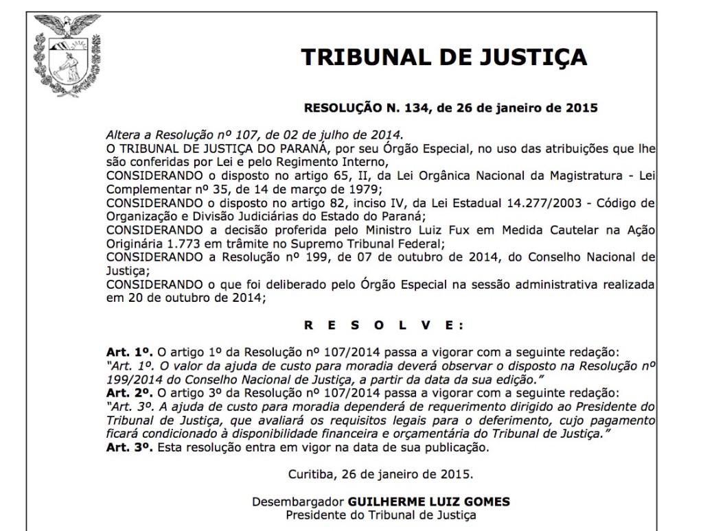 Resolução nº 134/2015 do TJ/PR: de ato administrativo em ato administrativo, o auxílio-moradia é justificado